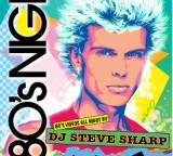 80′s Night with DJ Steve Sharp